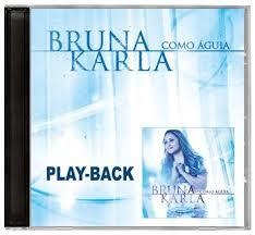14213 - CD PLAY-BACK COMO ÁGUIA - BRUNA KARLA