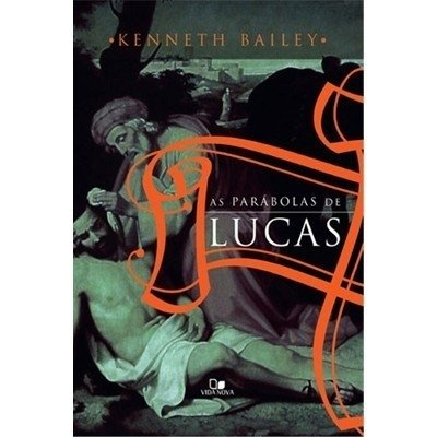 1501 - LIVRO AS PARABOLAS DE LUCAS KENNETH BAILEY
