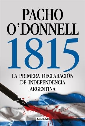 1815 / Pacho O'Donnell
