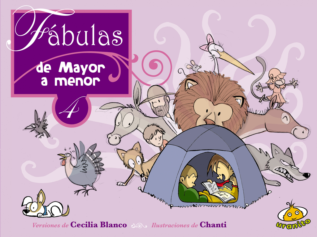 Fábulas de menor a mayor 4 / Chanti
