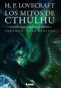 Los mitos de Cthulhu Vol. 2 / H. P. Lovecraft