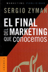 El Final del marketing que conocemos.