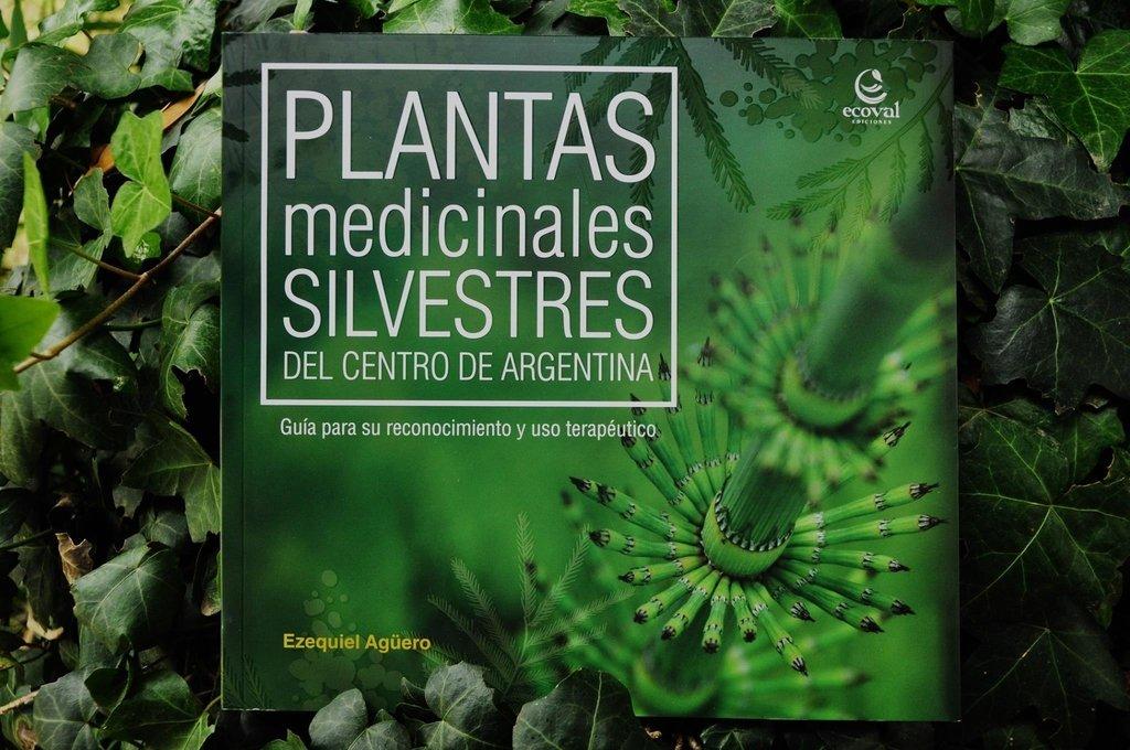 Libro ``Plantas Medicinales Silvestres del Centro de Argentina. Guia para su reconocimiento y uso te