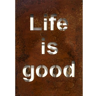 Cuadro Decorativo Chapa Metal Óxido: Life is Good (50x35)