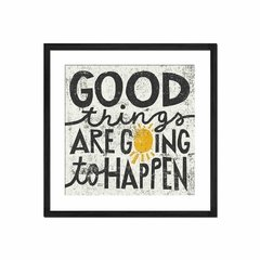 Good Things Are Going to Happen - Sur Arte Shop - Cuadros