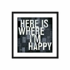 Here Is Where I'm Happy - Sur Arte Shop - Láminas y Cuadros