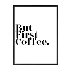 But First Coffee - comprar online