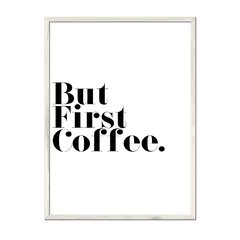 But First Coffee - Sur Arte Shop