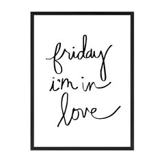 Friday I'm in Love - comprar online