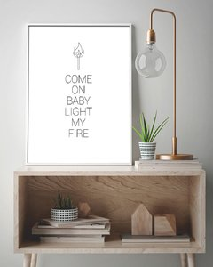 Come on baby, light my fire - comprar online