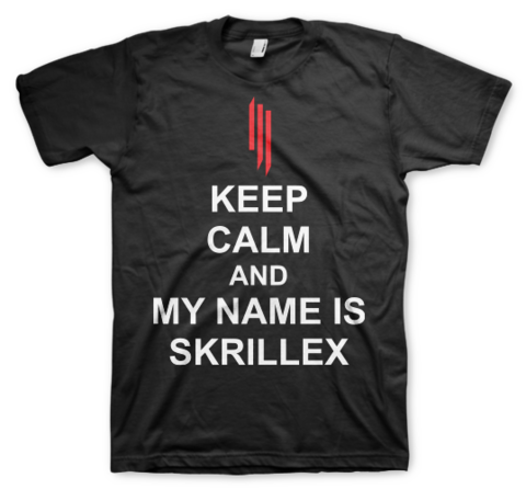 Keep calm and my name is Skrillex - Color Animal