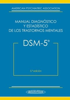 DSM 5 MANUAL DIAGNOSTICO Y ESTADISTICO DE LOS TRASTORNOS MENTALES