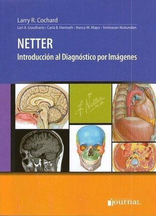 NETTER, INTRODUCCION AL DIAGNOSTICO POR IMAGENES