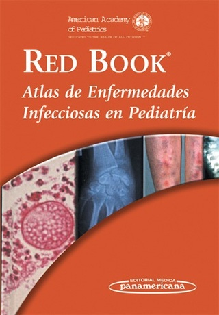 RED BOOK. ATLAS DE ENFERMEDADES INFECCIOSAS EN PEDIATRIA