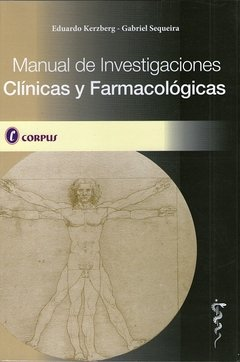 MANUAL DE INVESTIGACIONES CLINICAS Y FARMACOLOGICAS