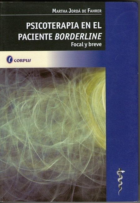 PSICOTERAPIA EN EL PACIENTE BORDERLINE