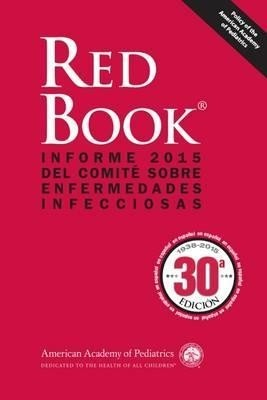 Red Book Enfermedades Infecciosas Ed.30 - aap - 9781581109658