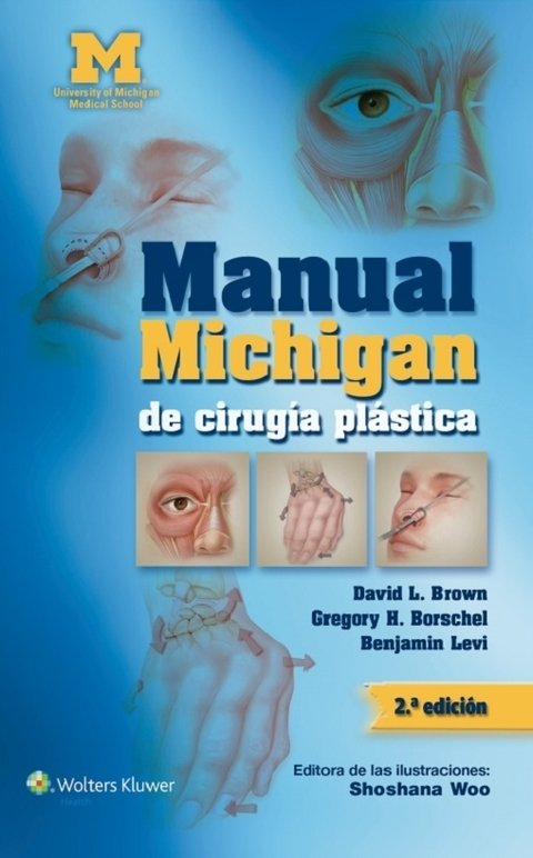 Manual Michigan de Cirugía Plástica 2° Ed. - Brown - 9788416004140