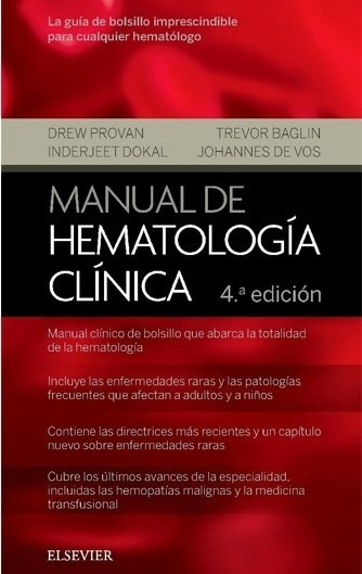MANUAL DE HEMATOLOGIA CLINICA 4ED - Provan - ISBN: 978-84-9113-136-6