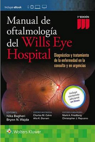 Oftalmología del Wills Eye Hospital 7° Ed - Bagheri - Isbn: 9788416781195