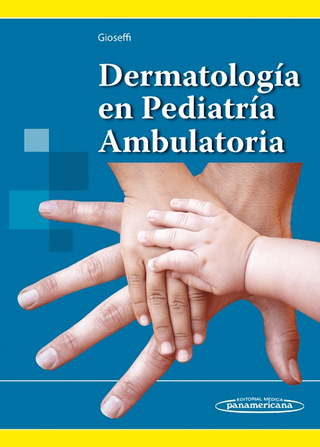 Dermatología en Pediatría Ambulatoria - Gioseffi - 9789500695305