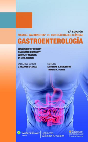 Manual Washington de Gastroenterología 3° Ed. - Isbn: 9788415684251