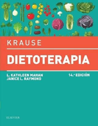 Krause Dietoterapia 14° Ed - Isbn: 9788491130840