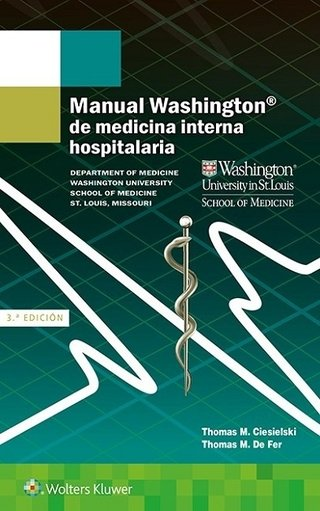 Manual Washington de Medicina Interna Hospitalaria - Ciesielsky - Isbn: 9788417033040