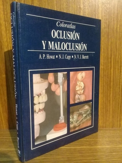 Atlas Color de Oclusión y Maloclusión - Howat - ISBN: 0723417644