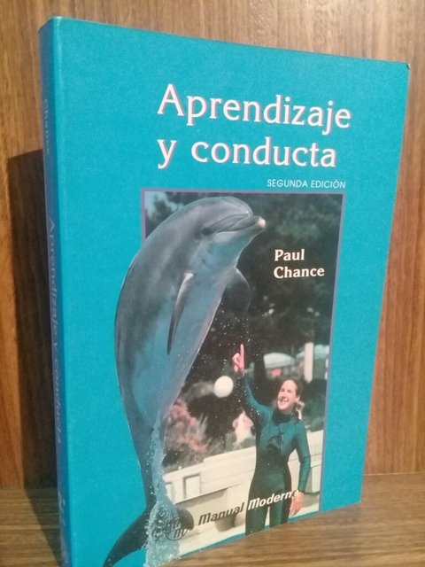 Aprendizaje Y Conducta 2° Ed. - Paul Chance - ISBN: 9684266340