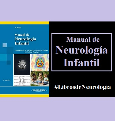 MANUAL DE NEUROLOGIA INFANTIL - Verdu - ISBN: 9788498357851