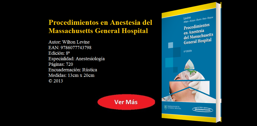 PROCEDIMIENTOS EN ANESTESIA DEL MASSACHUSETTS GENERAL HOSPITAL - Levine -  9786077743798