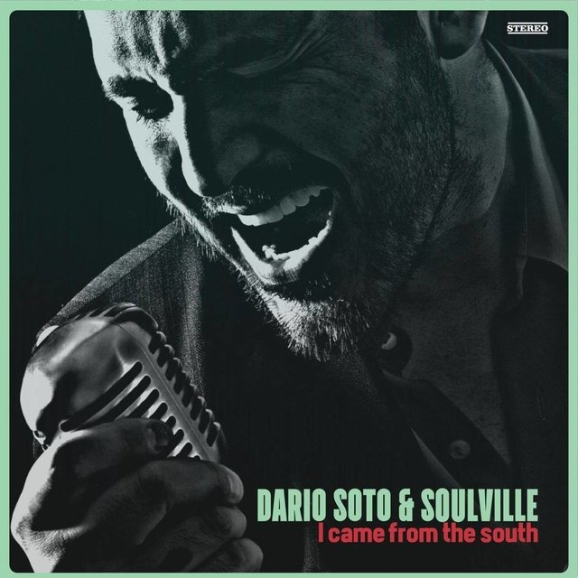 Dario Soto & Soulville - I Came from the South