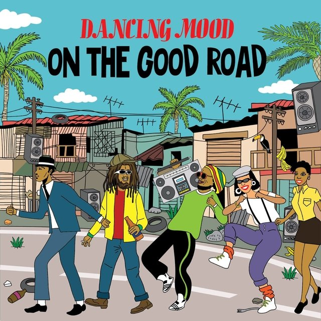 Dancing Mood - On the good road