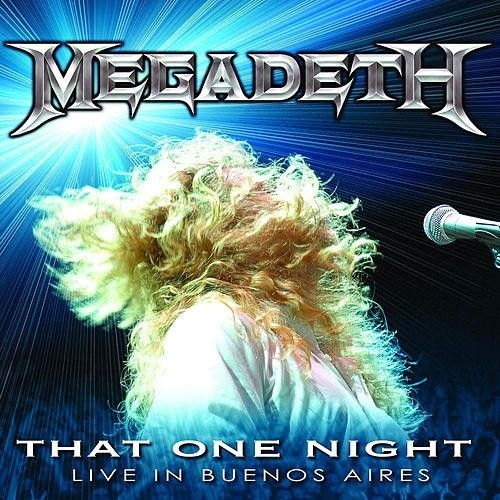 Megadeth - That one night / Live in Buenos Aires