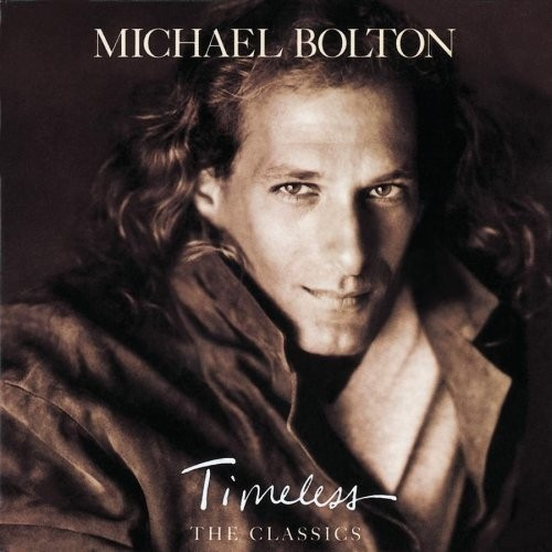 Michael Bolton - Timeless