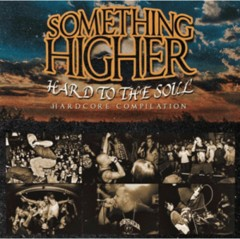Something Higher - Hard to the soul