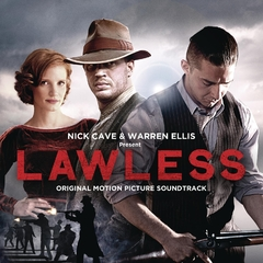 Nick Cave / Warren Ellis - Lawless Original Motion Picture Soundtrack