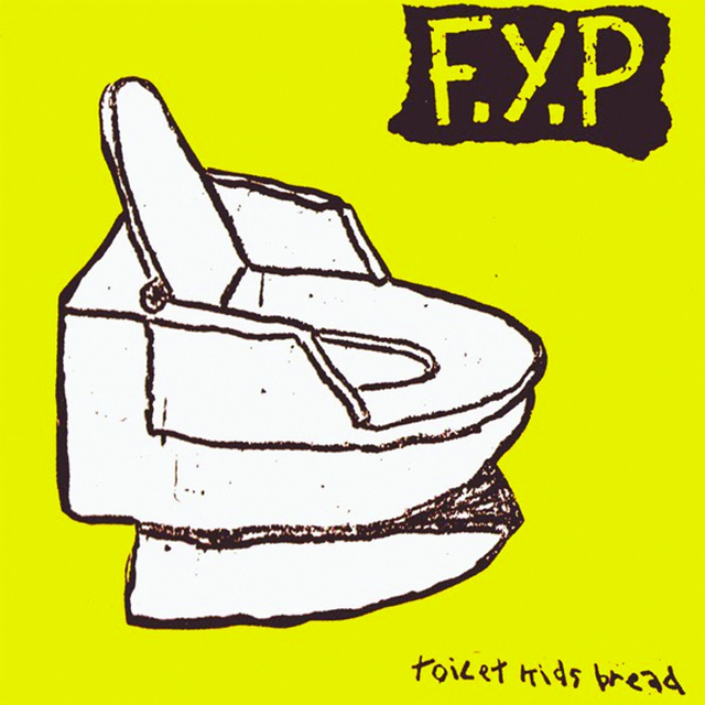 F.Y.P. - Toilet Kids Bread