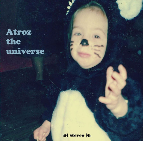 Bruno Cass - Atroz the universe