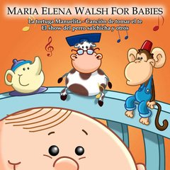 Maria Elena Walsh For Babies