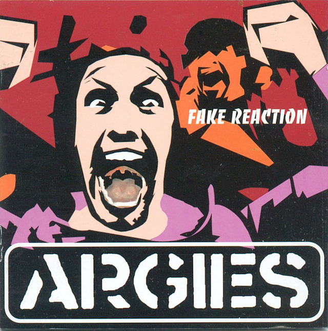 Argies - Fake Reaction