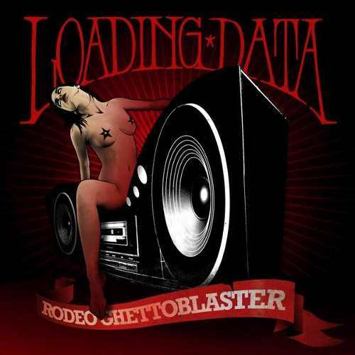 Loading Data - Rodeo Ghettoblaster
