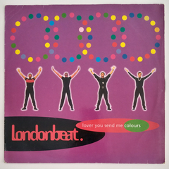 Londonbeat - Lover you send me colours