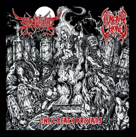Bloodfiend / Funeral Whore - Only Death Prevails Split