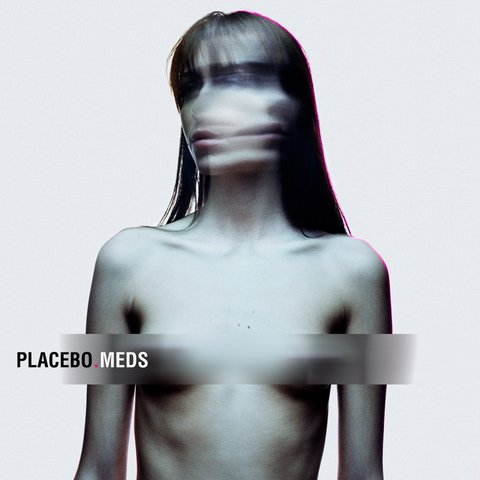 Placebo - Meds