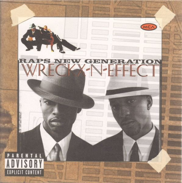 Wreckx-N-Effect - Raps New Generation