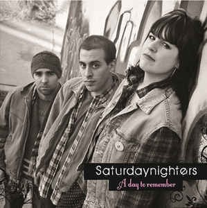 Saturdaynighters - A day to remember