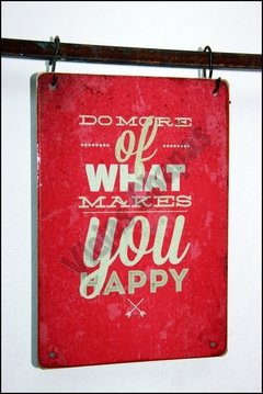 FR-007 Do More What Makes You Happy