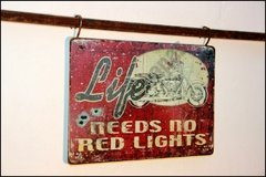 MR-025 Life Needs No Red Ligths